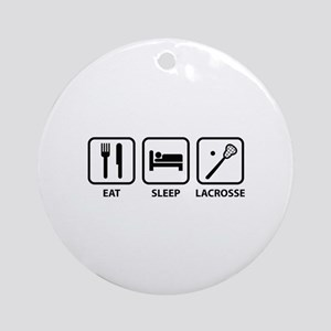 Eat Sleep Lacrosse Ornament (Round)