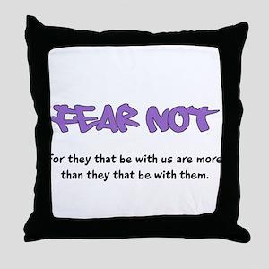 Fear Not - purple Throw Pillow