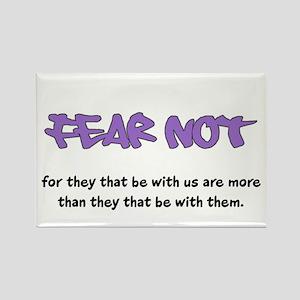 Fear Not - purple Rectangle Magnet