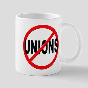 Anti / No Unions Mug