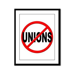 Anti / No Unions Framed Panel Print