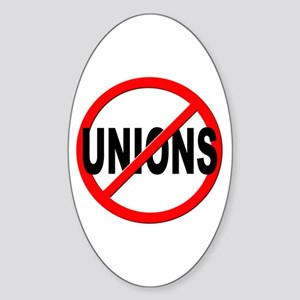 Anti / No Unions Sticker (Oval)