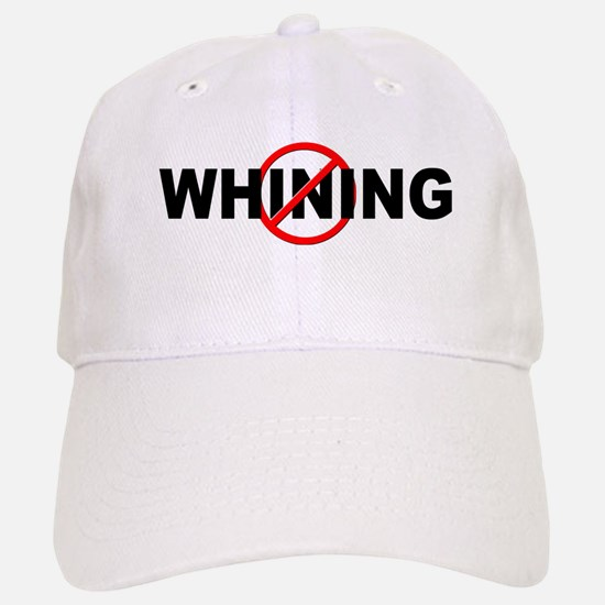 Anti / No Whining Baseball Baseball Cap