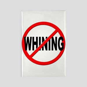 Anti / No Whining Rectangle Magnet