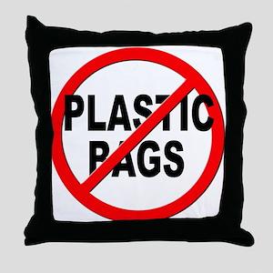 Anti / No Plastic Bags Throw Pillow