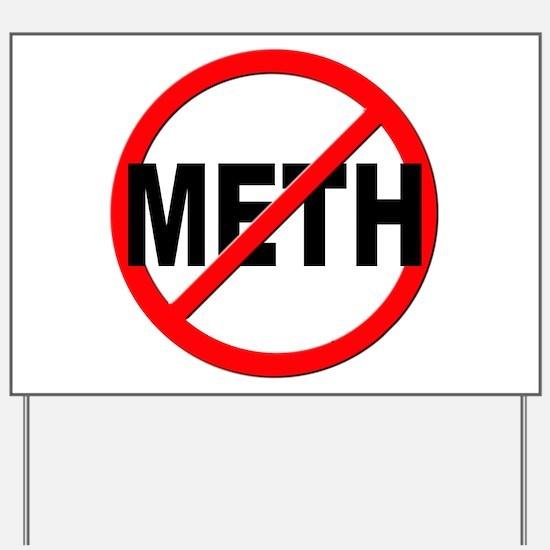 Anti / No Meth Yard Sign