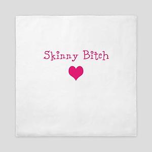 Skinny Bitch Queen Duvet