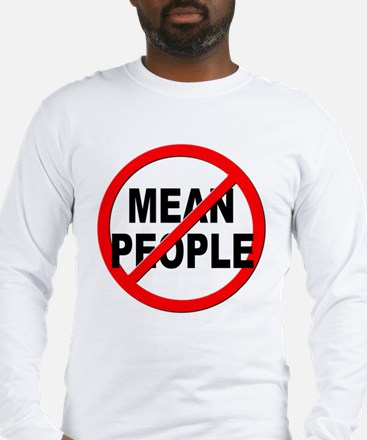 Anti / No Mean People Long Sleeve T-Shirt