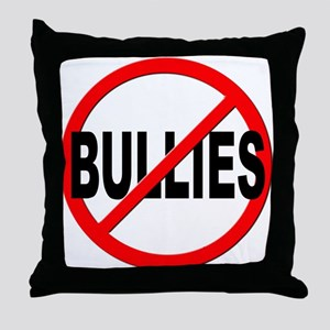 Anti / No Bullies Throw Pillow