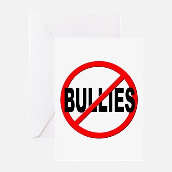 Anti / No Bullies Greeting Card