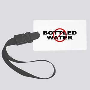 Anti / No Bottled Water Large Luggage Tag