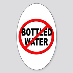 Anti / No Bottled Water Sticker (Oval)