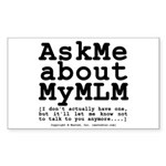 Ask Me about My MLM Sticker (Rectangle 10 pk)