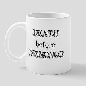 Death before Dishonor Mug