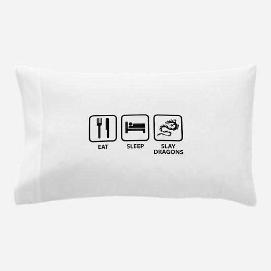 Eat Sleep Slay Dragons Pillow Case