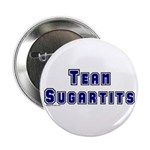 Team Sugartits Button