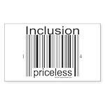 2-inclusion-priceless Sticker (Rectangle 10 pk)