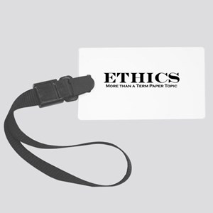 ethics Large Luggage Tag