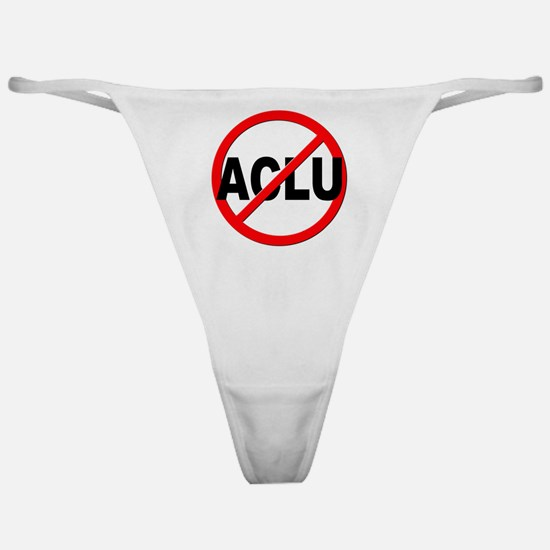 Anti / No ACLU Classic Thong
