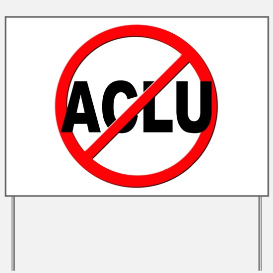 Anti / No ACLU Yard Sign