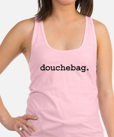 douchebag.jpg Racerback Tank Top