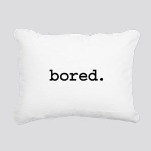 bored Rectangular Canvas Pillow