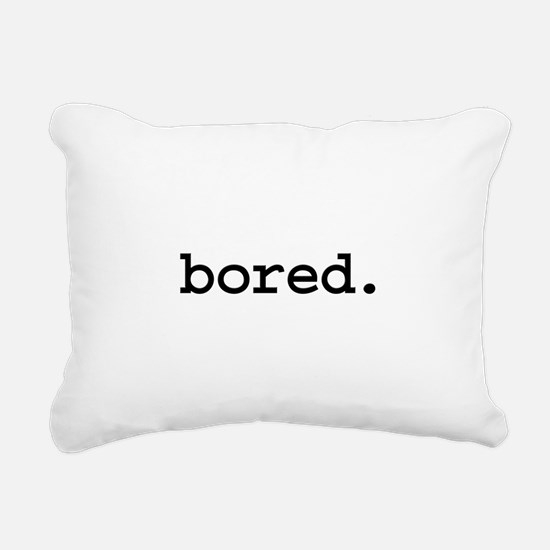 bored.jpg Rectangular Canvas Pillow