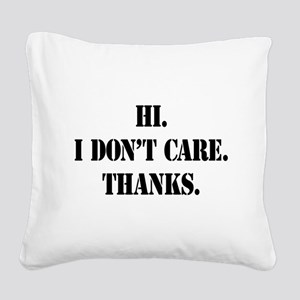 idontcarestencilblk Square Canvas Pillow