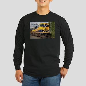 I'm just loco: Alaska Railroad Long Sleeve Dark T-