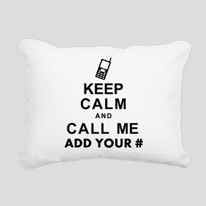 Keep Calm and Call - Add Your Phone # Rectangular