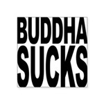 buddhasucks Square Sticker 3