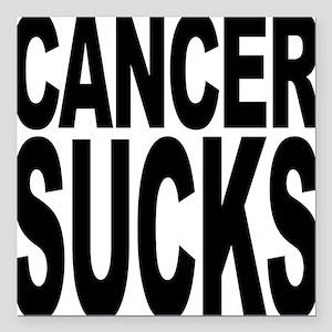 """cancersucksblk.png Square Car Magnet 3"""" x 3"""""""