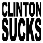 clintonsucksblk Square Car Magnet 3