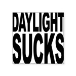 daylightsucks.png Square Sticker 3