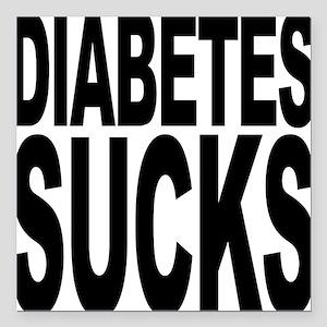 """diabetessucks Square Car Magnet 3"""" x 3"""""""