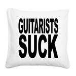 guitaristssuck.png Square Canvas Pillow