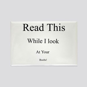 Read this while I look at you Rectangle Magnet