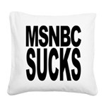 msnbcsucksblk.png Square Canvas Pillow