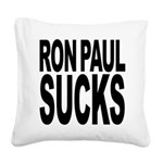 ronpaulsucksblk Square Canvas Pillow