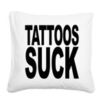 tattoossuck.png Square Canvas Pillow