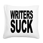 writerssuckblk.png Square Canvas Pillow