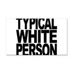 typicalwhitepersonblk Rectangle Car Magnet