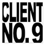 clientno9mssblk Square Car Magnet 3