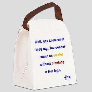 Eggs or Broken Legs Canvas Lunch Bag
