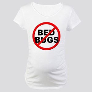 Anti / No Bed Bugs Maternity T-Shirt