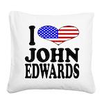 ilovejohnedwardsblk Square Canvas Pillow