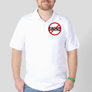 Anti / No Swine Golf Shirt