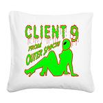 client9fromouterspace Square Canvas Pillow
