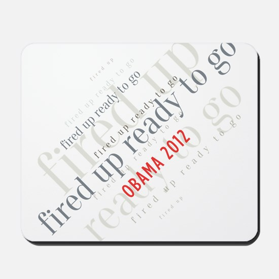 Fired up ready to go Mousepad