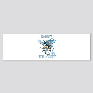DADDY'S LITTLE CADDY Bumper Sticker